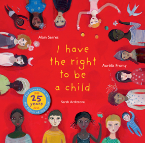 I have the right to be a child 25th anniversary cover hi res
